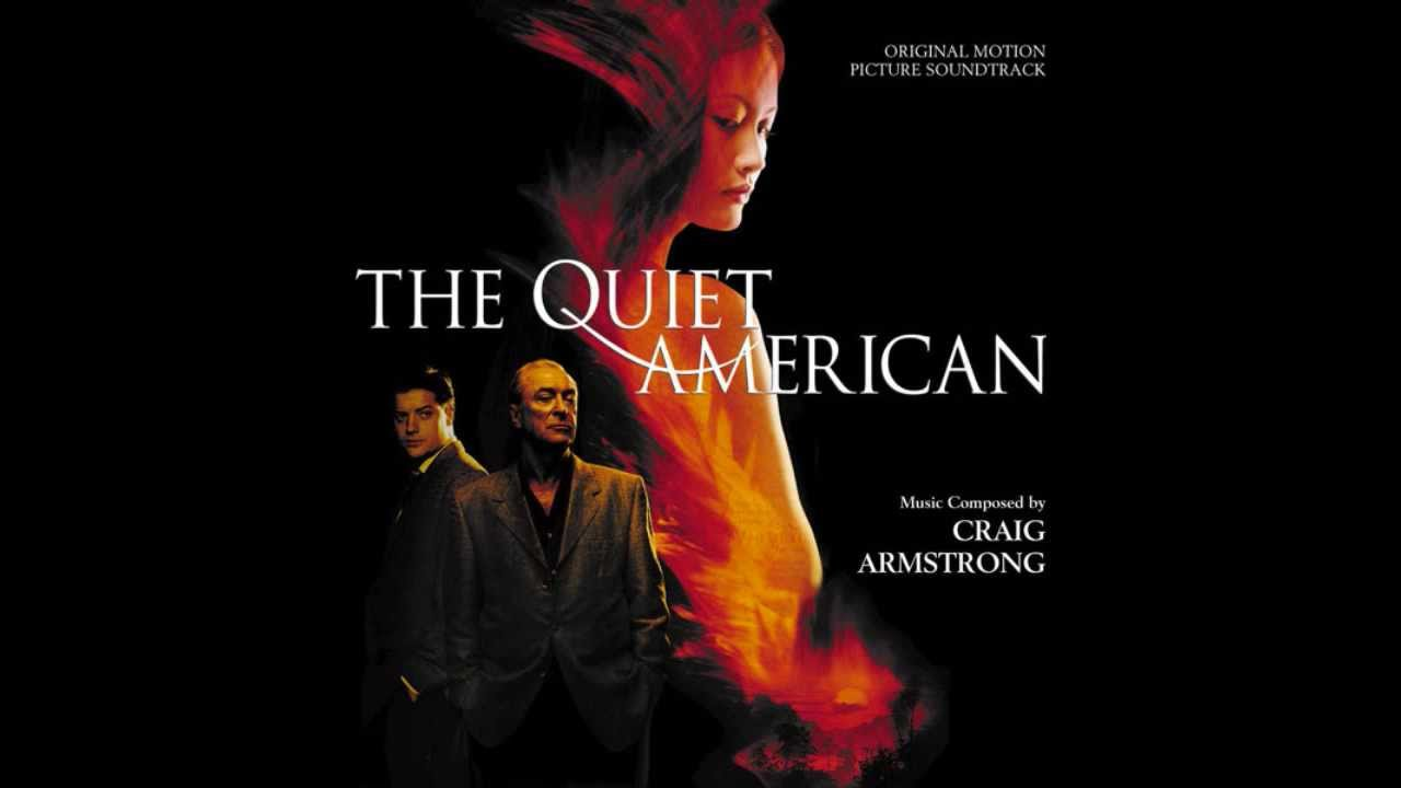 Download Craig Armstrong - The Quiet American