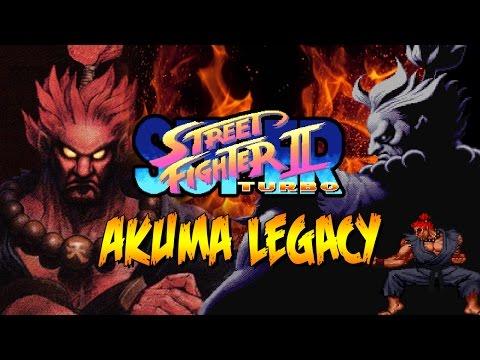 AKUMA LEGACY: The Beginning - Super Street Fighter 2 Turbo