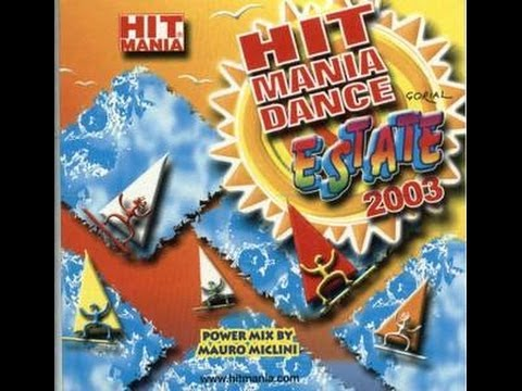 HIT MANIA DANCE ESTATE 2003
