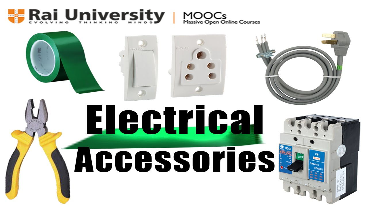 electrical accessories learn to be an electrician electrical accessories learn to be an electrician rai university ahmedabad