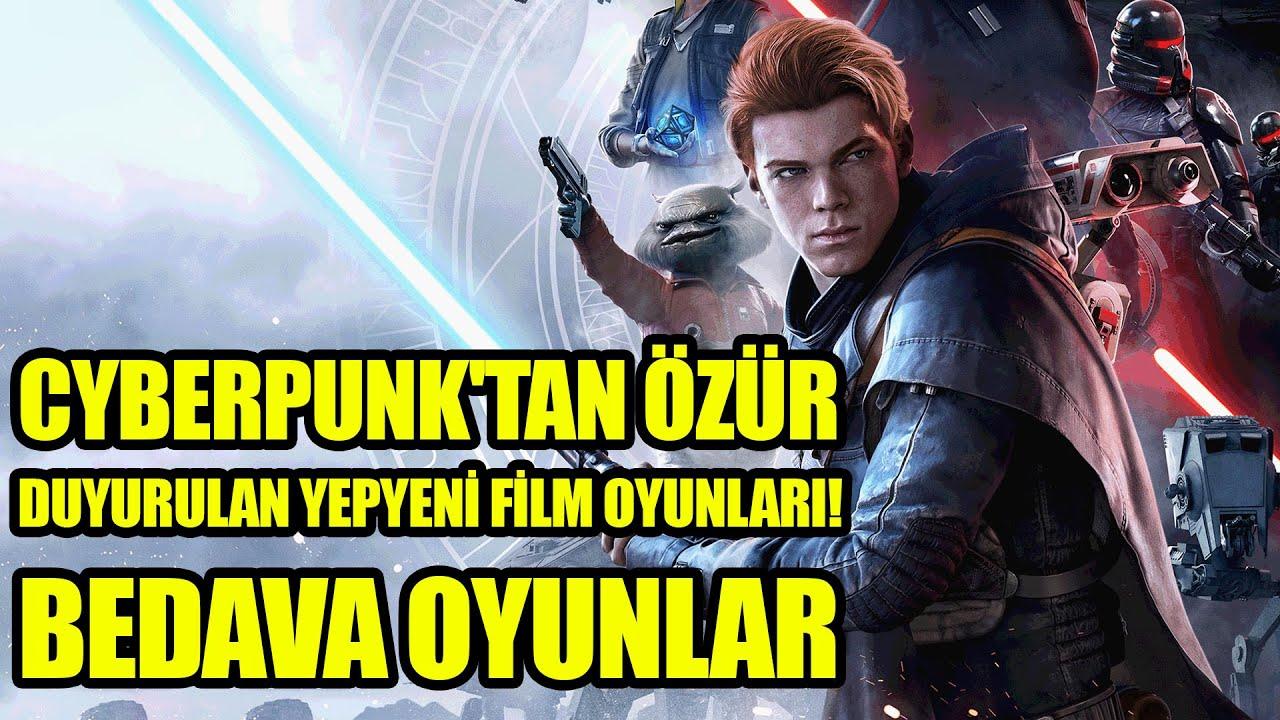 BEDAVA OYUNLAR / DUYURULAN YEPYENİ FİLM OYUNLARI / CYBERPUNK'TAN ÖZÜR!