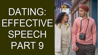 Effective Communication in Dating and Marriage Part 9