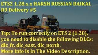 "[""ETS2"", ""Harsh Russian Baikal"", ""Eurotruck Simulator 2"", ""ETS2 1.28""]"