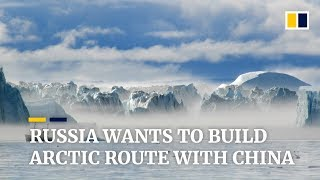 Russia wants to build Arctic route with China