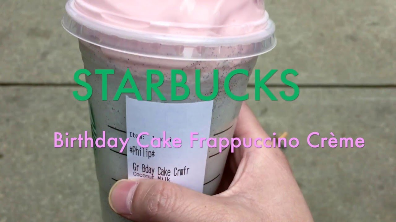 Starbucks Birthday Cake Frappuccino Crme Review Youtube