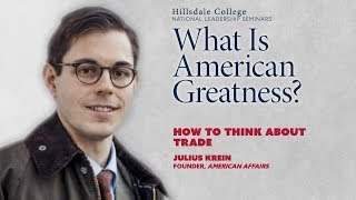"""""""How to Think About Trade"""" - Julius Krein"""