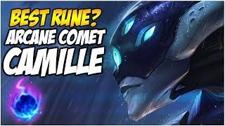 ARCANE COMET CAMILLE, HER BEST RUNE?   League of Legends