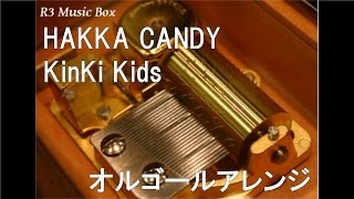 Watch Kinki Kids Hakka Candy video