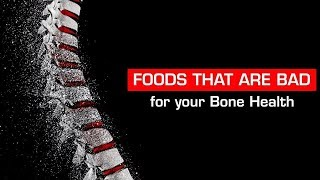 7 Foods That Will Damage Your Bones And Cause Bone Loss In The Long term