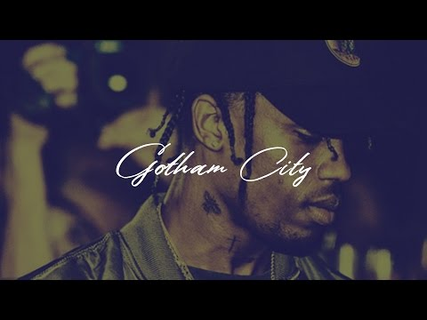Gotham City ~ Travis Scott x Trey Capital Type Beat