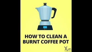 How to Clean a Burnt Coffee Pot