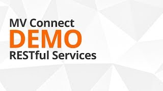MV Connect DEMO: RESTful Services