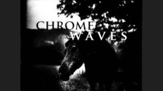 Chrome Waves - Blackbird