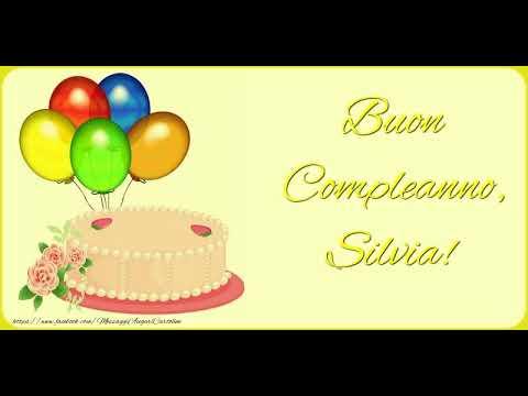 Tanti Auguri di Buon Compleanno Silvia!   YouTube