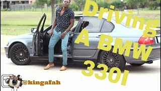 driving a bmw 330i   how to vlog 2016   my car changed my life