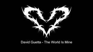 David Guetta The World Is Mine Original Music