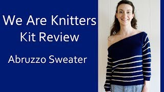 We Are Knitters Kit Review | Abruzzo Sweater