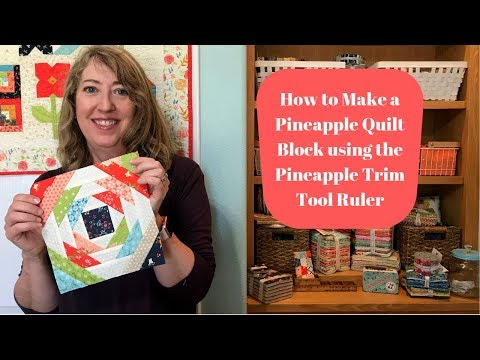 How To Make A Pineapple Quilt Block Using The Pineapple Trim Tool Ruler