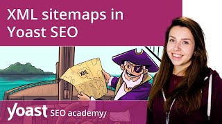 XML sitemaps in Yoast SEO | Yoast SEO for WordPress