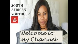 WELCOME TO MY CHANNEL | SOUTH AFRICAN YOU TUBER | HOME DECOR