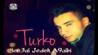 Turko Yen3al Jedek A9albi 2014