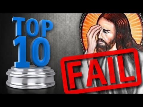 Top 10 Christian Fails Of 2013
