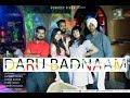 DARU BADNAAM 2 | NEW PUNJABI SONG 2018
