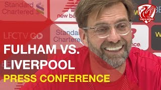 fulham-vs-liverpool-jurgen-klopp-press-conference