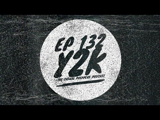 Y2K - Ep 132