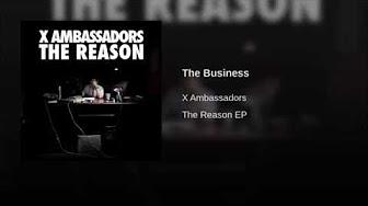 X Ambassadors- The Reason Ep - YouTube