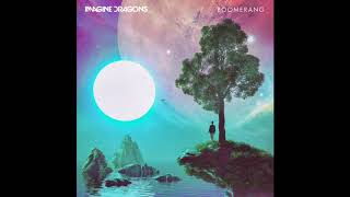 Imagine Dragons - Boomerang (Extended) BEST EXTENDED VERSION ORIGINS HD