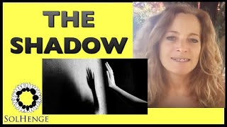 WHAT IS SHADOW WORK AND WHY IS IT SO IMPORTANT