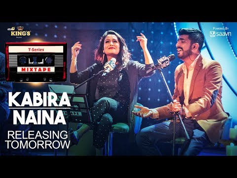 T-Series Mixtape : Kabira- Naina || Releasing Tomorrow