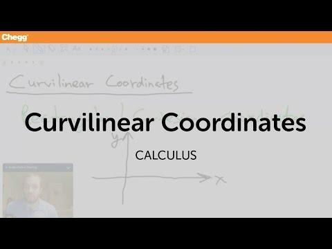 Curvilinear Coordinates | Trigonometry | Chegg Tutors