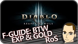[Diablo 3 RoS] Farming Guide - BTW Gold + EXP 2.0.5 [GER/HD]