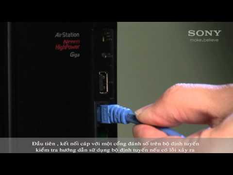 Kết nối TV BRAVIA với Internet bằng dây cáp Internet