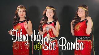 Ba chị em ruột làm xiêu lòng triệu trái tim với ca khúc hào hùng-siêu hay-TIẾNG CHÀY TRÊN SÓC BOMBO