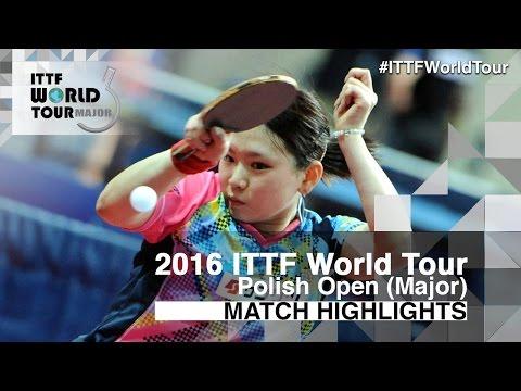 2016 Polish Open Highlights: Zhu Chengzhu vs Yu Amano (Qual)