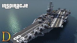 MINECRAFT INSPIRACJE #86 LOTNISKOWIEC USS NIMITZ -  !!! (download)
