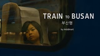 Train to Busan (부산행) (2016) - Trailer | Fan Made