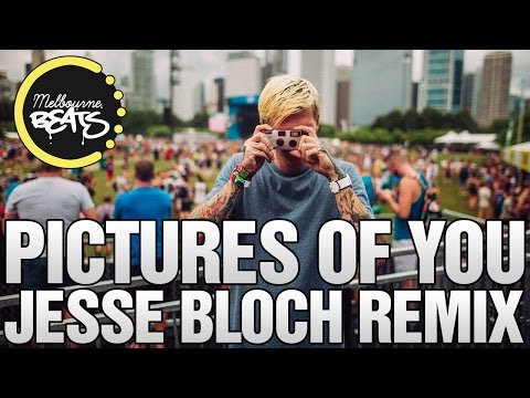 The Last Goodnight - Pictures Of You (Jesse Bloch Bootleg)