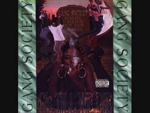 Gang Society - Straight Up Gangsta