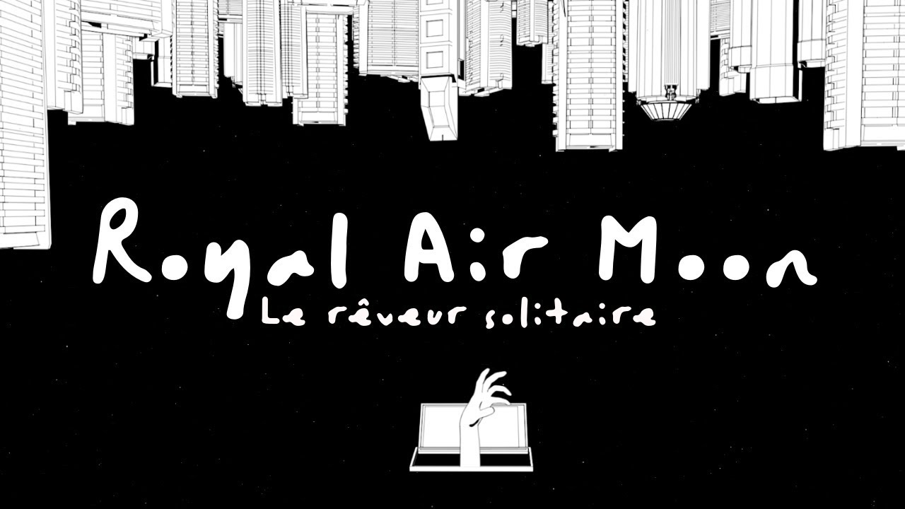 ROYAL AIR MOON | Le rêveur solitaire (Radio Edit)