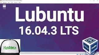 Lubuntu 16.04.3 LTS Installation + Guest Additions on Oracle VirtualBox [2017]