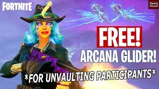 FREE Arcana Glider for Unvaulting Participants! (Fortnite)