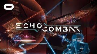 Echo Combat | Launch Trailer | Oculus Rift