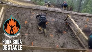 Toughest Mudder - Pork Soda Obstacle