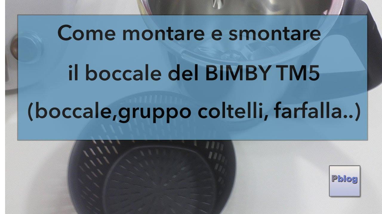 Schema Elettrico Bimby Tm31 : Come montare e smontare il boccale del bimby tm5 correttamente youtube