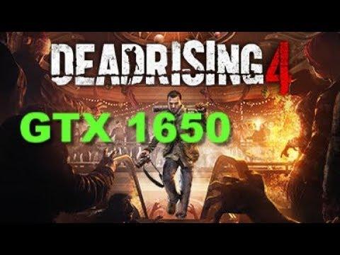 Dead Rising 4 GTX 1650 Benchmark |