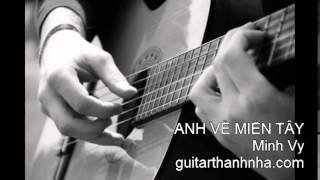 ANH VỀ MIỀN TÂY - Guitar Solo